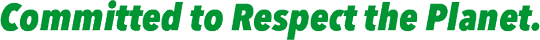 Committed to Respect the Planet